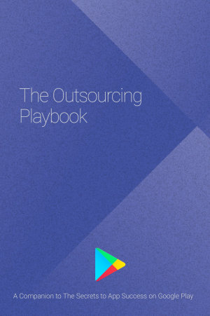 The Outsourcing Playbook in 1 blog post – time saver