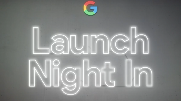 Launch Night In with Google
